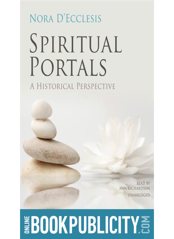 Spiritual Portals A Historical Perspective is now available and Promoted by Online Book Publicity